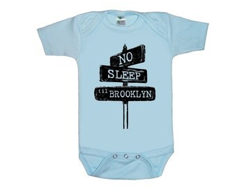 No sleep til brooklyn baby shirt creeper one piece bodysuit screenprint Choose Size