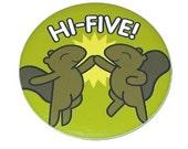 Squirrel Hi Five - Large Magnet (2.25 inch)