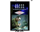 INSTRUCTIONAL DVD--GLASS BEADS IN CONCERT WITH METALS LIVE WITH JOHN WINTER
