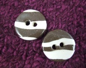 Two Medium Marbleized Stoneware and Porcelain Zebra Striped Buttons