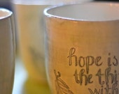 hope is the thing with feathers mug- MADE TO ORDER