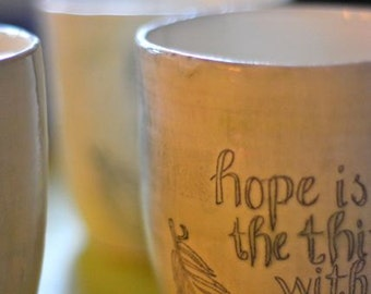 hope is the thing with feathers tumbler- MADE TO ORDER