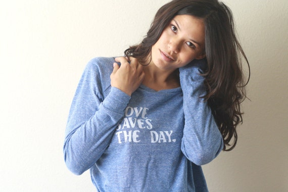 "Women's Slouchy Pullover. ""Love Saves The Day"" in Eco Royal/Medium"