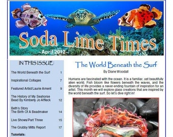 April 2012 Soda Lime Times Lampworking Magazine -Ocean theme issue - by Diane Woodall