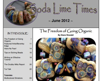 June 2012 Soda Lime Times Lampworking Magazine (PDF) - by Diane Woodall