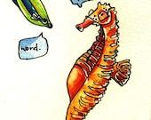 Existential Seahorse
