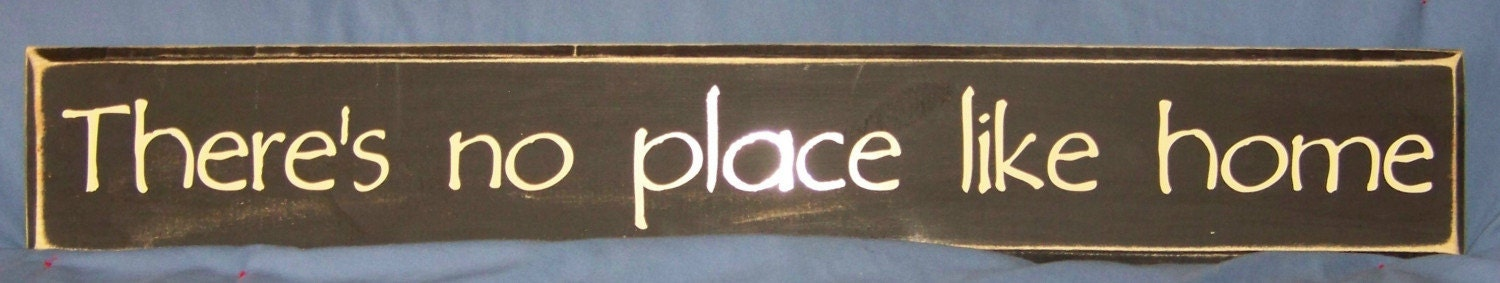 THERES NO PLACE LIKE HOME wooden sign