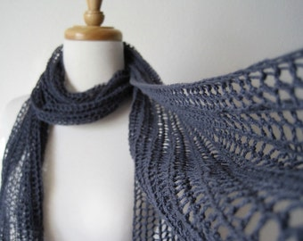 Hand Knit Lace Scarf in Slate Gray - the Lightweight Lazslo Scarf in Pure Cotton - Lightweight Summer/All Season Scarf