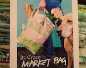 Paradiso Designs Be Green Market Bag Patterns