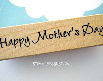 Rubber Stamp - Happy Mothers Day