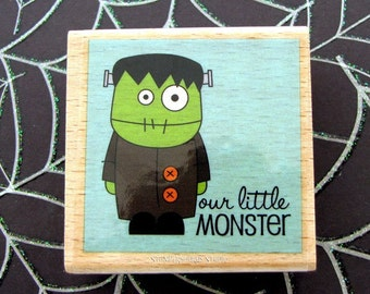 Our Little Monster Rubber Stamp