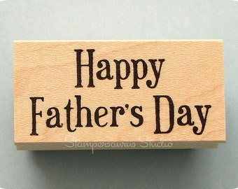 RUBBER STAMP - Happy Father's Day