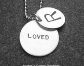Initial Necklace with hidden message Loved Sterling Silver Hand Stamped Jewelry