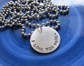 I love you more necklace for him Jewelry for Men Father's Day Graduation Sterling Silver Hand Stamped Jewelry Ready to ship