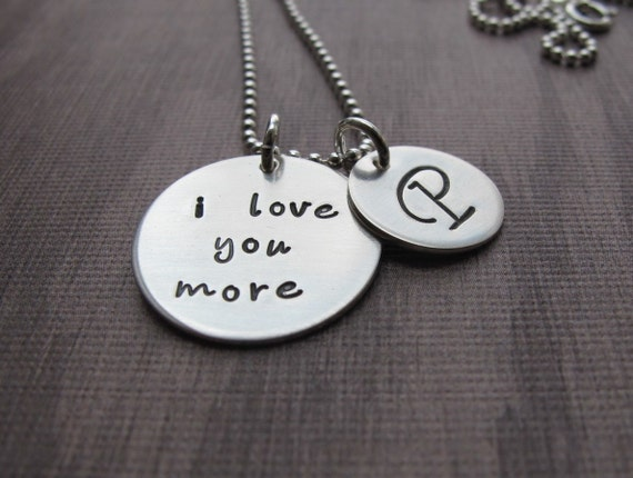 I love you more necklace with initial charm Love you more jewelry Anniversary Gift Hand Stamped Jewelry