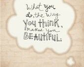 the way you think- Beautifully textured cotton canvas art print. Order as an 8x10 11x14 or 16x20 size.