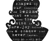we are shaped by our thoughts - Beautifully textured cotton canvas art print. Order as an 8x10 11x14 or 16x20 size.