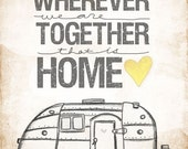 Airstream edition- wherever we are together series