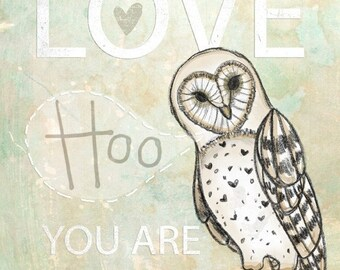 Love Hoo- Beautifully textured cotton canvas art print. Order as an 8x10 11x14 or 16x20 size.