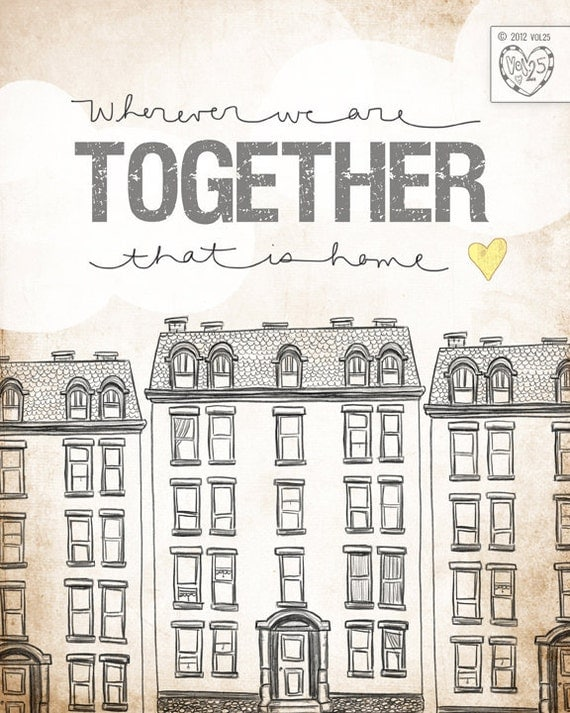 Apartment Edition- wherever we are together Series- Beautifully textured cotton canvas art print. Order as an 8x10 11x14 or 16x20 size.