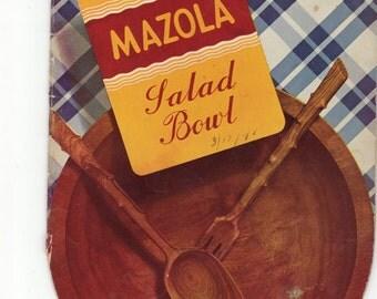 Vintage Cookbook 1940s The Mazola Salad Bowl