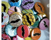 Twenty Five Mustache Pin Back Buttons