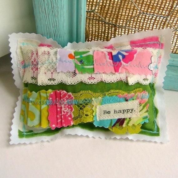 Appliqued Sachet, Lavender Sachet,  Small  Pillow Sachet,  Word Sachet, Lavender,  Be Happy Sachet -  No. 227