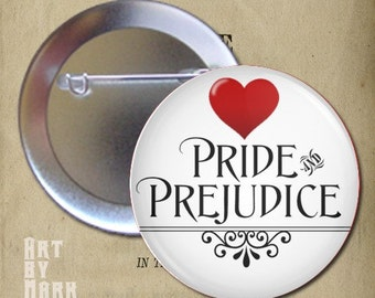 I Love  Pride and Prejudice Book Pinback Button