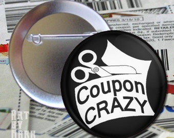 Coupon Crazy  1.25 inch - Pinback Button