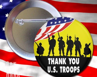 PATRIOTIC USA Troops Thank you us troops pin back button