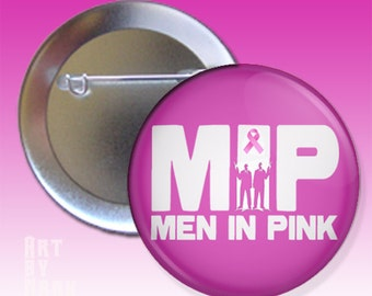 Men In Pink Breast Cancer Awareness  Pinback Button
