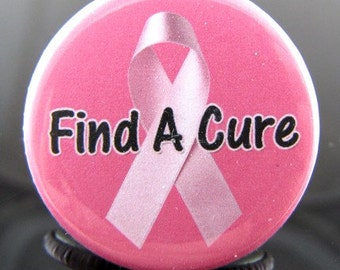 FIND THE CURE Pink Ribbon Breast Cancer  - 1.25 inch - Pinback Buttons