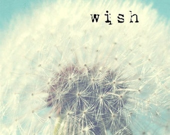 Dandelion photo, typography, nursery art, kids wall art, pale blue, aqua, white, flower photo, dandelion decor, wishes, dreamy - Wish
