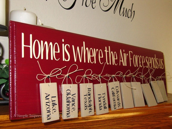MILITARY- Home is where the Air Force sends us- Wood Plaque with VINYL LETTERING HOME DECOR