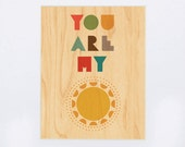UNFRAMED 8x10 You Are My Sunshine Print on Wood