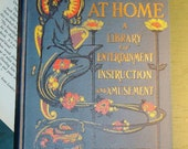 1909 Good Times at Home - A Library of Entertainment Instruction and Amusement