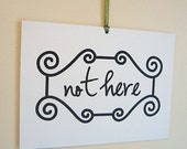 HERE \/ NOT HERE Reversible Sign