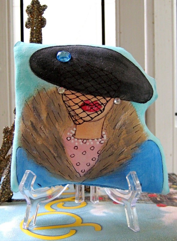 RESERVED For Danak85 FRENCH HAT Lady shaped hand painted pillow with stand and French quote.(Ooh La La)