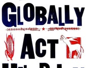 Think Globally, Act HillBilly TM - Print from LetterPress Poster