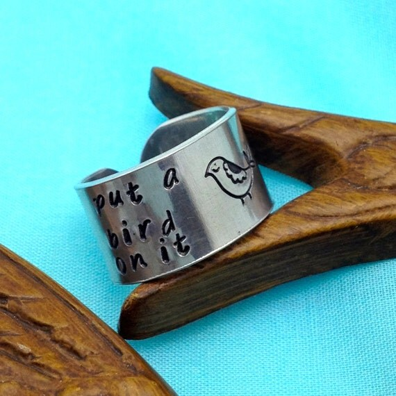 Put a bird on it - wide band stamped aluminum ring