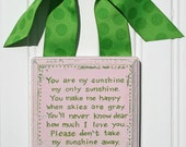 READY to SHIP You Are My Sunshine Distressed Plaque Pink and Preppy Green