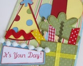 Bright Colorful Birthday Card 4 x 6 - Its Your Day