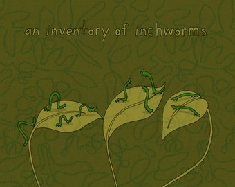 an inventory of inchworms - limited edition print 1/100