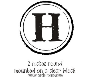 Monogram rubber stamp with a rustic antique circle border --5658