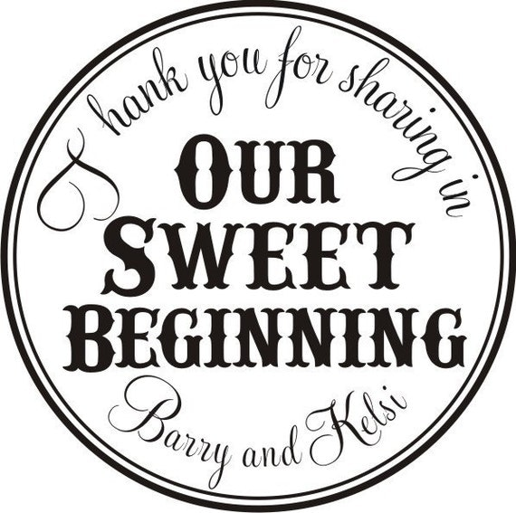 Custom Rubber Stamp to Create Wedding Favors Thank You for Sharing in our Sweet Beginning  --5618