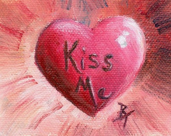 Kiss Me Heart Original aceo Painting