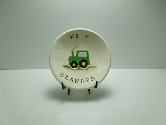 We love Grandpa with a tractor mini round dish Ready to ship by Wise Impressions -  NeW