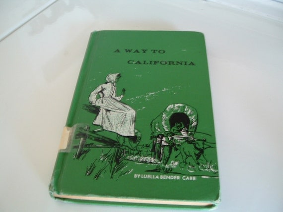 Vintage  Childrens book  A Way To California