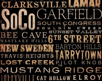 Austin Texas neighborhoods typography graphic artwork giclee archival signed artist's print by Stephen Fowler