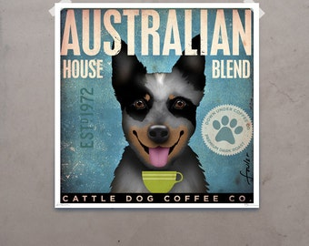 Australian Cattle Dog Coffee Company giclee archival print signed by artist stephen fowler PIck A Size